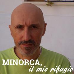 Minorca, il mio rifugio